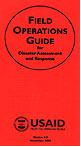 Field Operations Guide for Foreign Disaster Assessment and Response