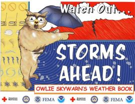 NOAA Watch out-- Storms Ahead! Owlie Skywarn's Weather Book available from http://bookstore.gpo.gov