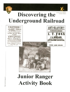 National Park Service Discovering the Underground Railroad: Junior Ranger Activity Book ISBN: 9780160900181
