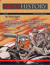 Army History: Professional Bulletin of U.S. Army History Spring-2013_AH87