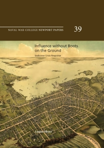 Influence without Boots on the Ground: Seaborne Crisis Response, by Dr. Larissa Forster , ISBN: 9781935352037
