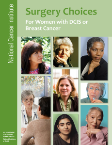 Surgery Choices for Women with DCIS or Breast Cancer