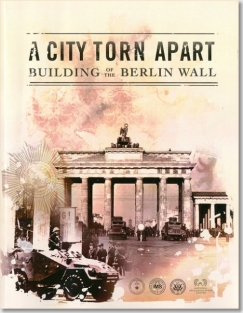 A City Torn Apart: Building of the Berlin Wall (Book and DVD) ISBN: 9780160920455