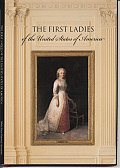 First Ladies by the White House Historical Association ISBN 9780912308838