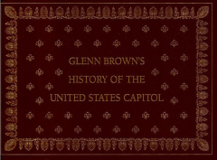 Glenn-Brown-History-of-the-United-States-Capitol