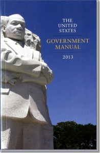 United States US Government Manual 2013 ISBN: 9780160919510 Available from http://bookstore.gpo.gov/products/sku/069-000-00216-1?ctid=38