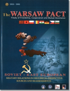 ISBN 9780160920608 The Warsaw Pact, Treaty of Friendship, Cooperation, and Mutual Assistance: Soviet-East European Military Relations in Historical Perspective; Sources and Reassessments (CIA Declassified Book and DVD)