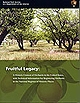 Fruitful Legacy: A Historic Context of Orchards in the United States, with Technical Information for Registering Orchards in the National Register of Historic Places ISBN: 9780160821271