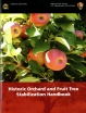 Historic Orchard and Fruit Tree Stabilization Handbook ISBN: 9780160914508 from the National Park Service