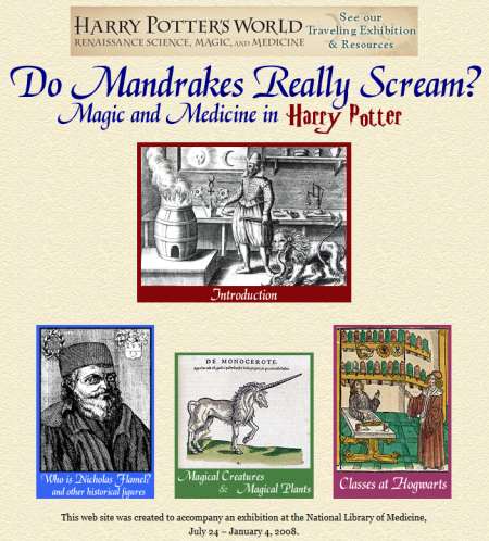 "National Library of Medicine NLM ""Do Mandrakes Really Scream? Magic and Medicine in Harry Potter"" website"