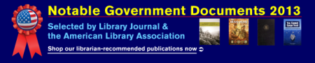 ALA Notable Government Documents 2013