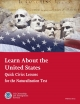 Learn About the United States Quick Civics Lessons for the Naturalization Test